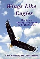 Wings Like Eagles by Clair Woodbury
