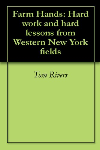 farm-hands-hard-work-and-hard-lessons-from-western-new-york-fields