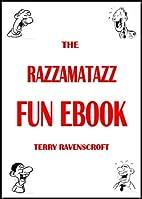 The Razzamatazz Fun eBook by Terry…