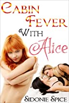 Cabin Fever with Alice - Lesbian Strap On…