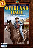 Overland Trail: The Complete Series by…