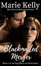 Blackmailed Merger (sam, bella and Kate Book…