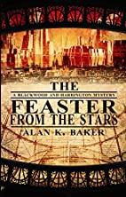 The Feaster From The Stars (Blackwood &…