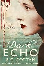 Dark Echo by F.G. Cottam
