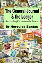 The General Journal and the Ledger…