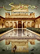 Sultana: The Complete Collection by Lisa J.…