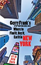 Gerry Frank's Where To Find It, Buy It, Eat…