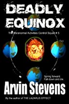 Deadly Equinox (The P.A.C. Squad) by Arvin…