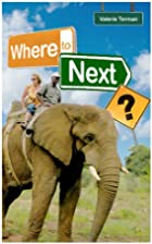 Where To Next? by Valerie Terman