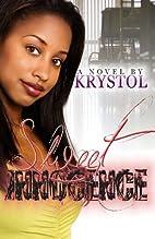 Sweet Innocence by Krystol