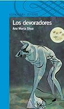 Los devoradores (Spanish Edition) by Ana…