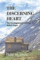 The Discerning Heart: The Developmental…