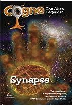 Cogno: The Legends: 01: Synapse by Stuart…