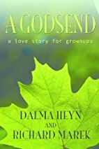 A Godsend: A Love Story for Grown-ups by…