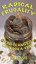 Radical Frugality: Living in America on…