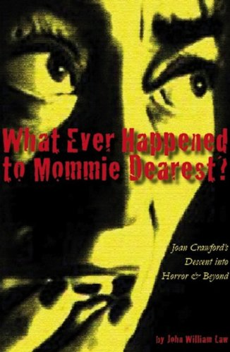 what-ever-happened-to-mommie-dearest