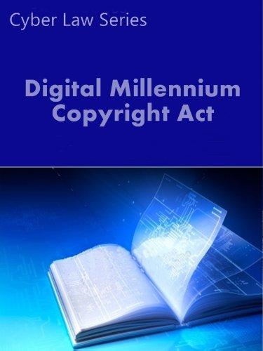 digital-millennium-copyright-act-cas-cyber-law-series