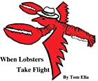 When Lobsters Take Flight: A skeptic…