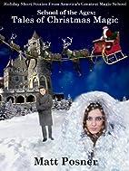 Tales of Christmas Magic by Matt Posner