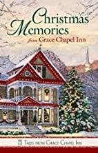 Christmas Memories from Grace Chapel Inn by…