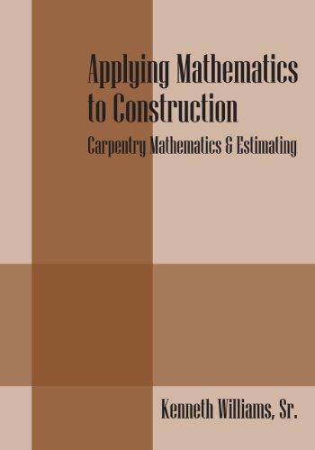 applying-mathematics-to-construction-carpentry-mathematics-estimating