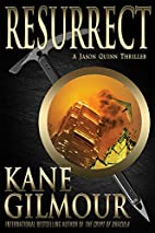 Resurrect (Jason Quinn Series) by Kane…