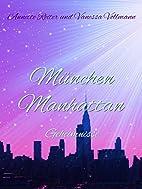 München Manhattan #1: Geheimnisse by…
