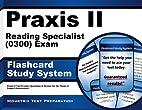 Praxis II Reading Specialist (0300) Exam…