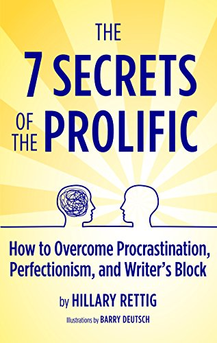 the-7-secrets-of-the-prolific-the-definitive-guide-to-overcoming-procrastination-perfectionism-and-writers-block