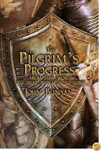 The Pilgrim's Progress with Original Illustrations and Reader's Guide
