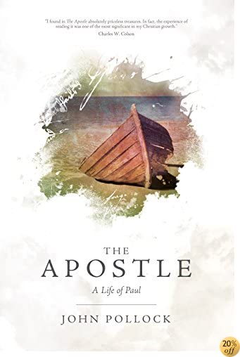 TThe Apostle: The Life of Paul (John Pollock Series)