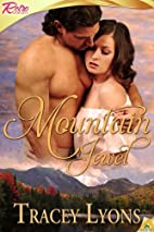 Mountain Jewel by Tracey Lyons