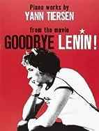 Yann Tiersen Goodbye Lenin Movie Piano Works