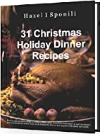 31 Christmas Holiday Dinner Recipes by Hazel…