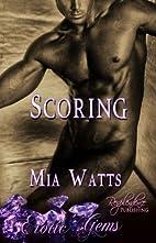 Scoring by Mia Watts