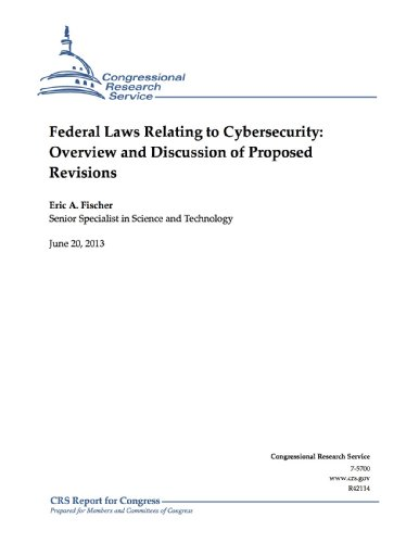 federal-laws-relating-to-cybersecurity-overview-and-discussion-of-proposed-revisions
