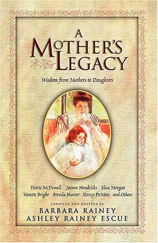 a-mothers-legacy-wisdom-from-mothers-to-daughters