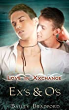 Ex's and O's (Love in Xxchange Book 5) by…