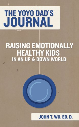 the-yoyo-dads-journal-raising-emotionally-healthy-kids-in-an-up-and-down-world
