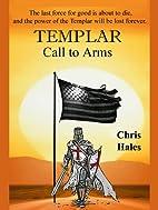 Templar, Call to Arms (The Templar Trilogy)…