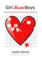 Girl Meets Boys by Louise Gibney