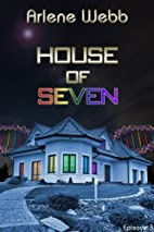 House of Seven (The Colors) by Arlene Webb