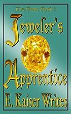 Jeweler's Apprentice by E. Kaiser Writes