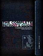 The Complete Patriot's Guide to…