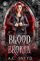 Blood Shattered by Alice Catherine Sneyd