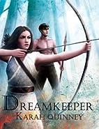 Dreamkeeper (Book Three - The Keeper Series)…