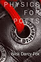 Physics for Poets by Nick Darcy-Fox