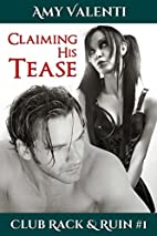 Little Tease (Rack and Ruin, #1) by Amy…