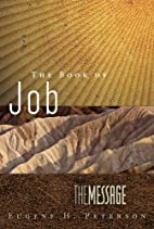 The Book of Job: The Message by Eugene H.…