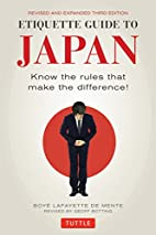 Etiquette Guide to Japan: Know the rules…